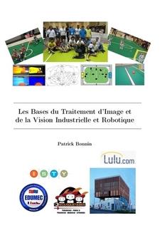 couverture du livre Les Bases du Traitement d'Image et de la Vision Industrielle et Robotique